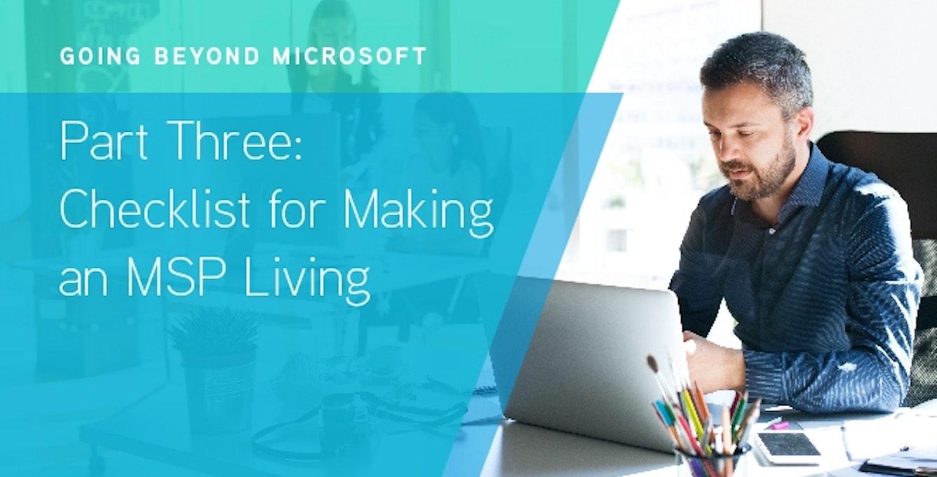 Going Beyond Microsoft Part Three