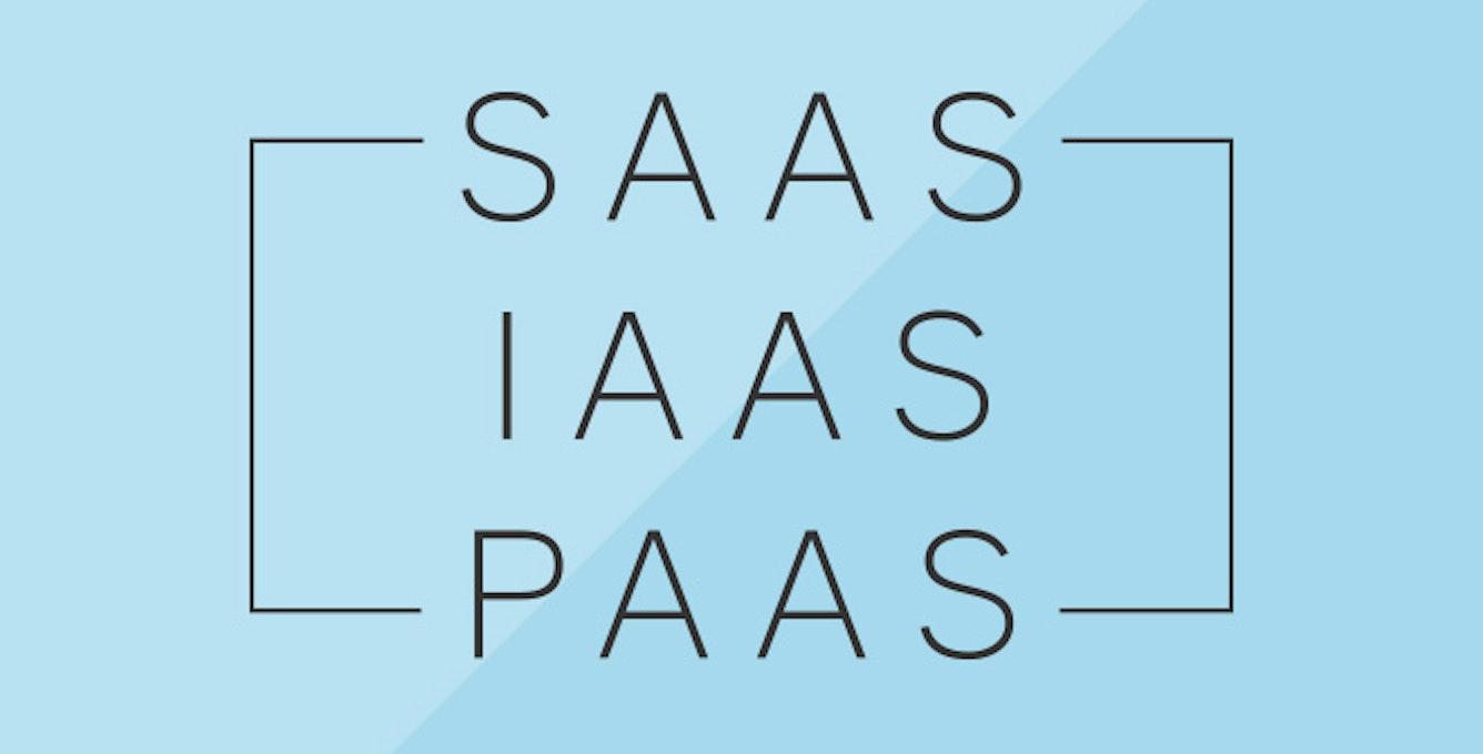 Breaking Down the Differences Between SaaS, IaaS, and PaaS